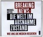 Breaking News - Die Welt im Ausnahmezustand, 6 Audio-CDs