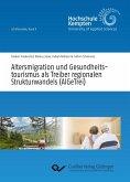 Altersmigration und Gesundheitstourismus als Treiber regionalen Strukturwandels (AlGeTrei)