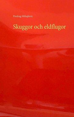 Skuggor och eldflugor (eBook, ePUB)