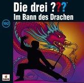 Im Bann des Drachen / Die drei Fragezeichen - Hörbuch Bd.192 (Audio-CD)