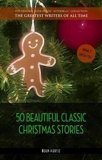 50 Beautiful Classic Christmas Stories (eBook, ePUB)