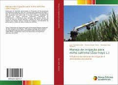 Manejo de irrigação para milho safrinha (Zea mays L.)