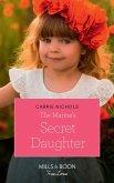 The Marine's Secret Daughter (Mills & Boon True Love) (Small-Town Sweethearts, Book 1) (eBook, ePUB)