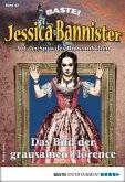 Das Bild der grausamen Florence / Jessica Bannister Bd.43 (eBook, ePUB)