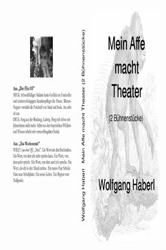Mein Affe macht Theater (eBook, ePUB) - Haberl, Wolfgang