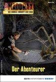 Der Abenteurer / Maddrax Bd.470 (eBook, ePUB)