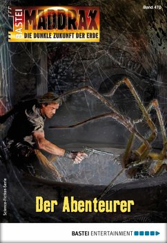 Der Abenteurer / Maddrax Bd.470 (eBook, ePUB) - Stahl, Timothy