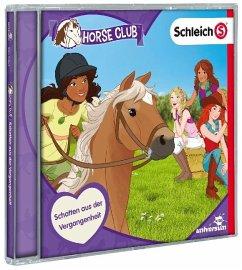 Schleich Horse Club - Schatten aus der Vergangenheit, 1 Audio-CD