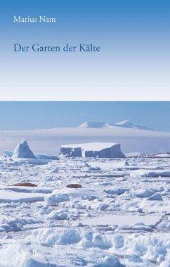 Der Garten der Kälte (eBook, ePUB)