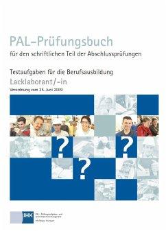 PAL Prüfungsbuch Lacklaborant/-in (VO 2009)