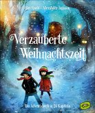 Verzauberte Weihnachtszeit - Ein Adventsbuch in 24 Kapiteln (eBook, ePUB)
