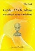 Geister, UFOs, Aliens (eBook, ePUB)