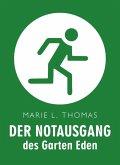 Der Notausgang des Garten Eden (eBook, ePUB)