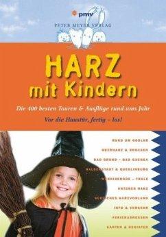 Harz mit Kindern - Wagner, Kirsten