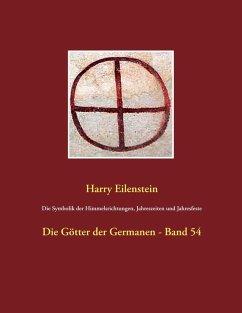 Die Symbolik der Himmelsrichtungen, Jahreszeiten und Jahresfeste (eBook, ePUB)