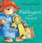 Paddington at the Carnival (Read Aloud) (eBook, ePUB)