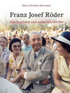 Franz Josef Röder (eBook, ePUB) - Herrmann, Hans-Christian
