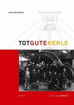 Totgute Kerle II (eBook, ePUB)