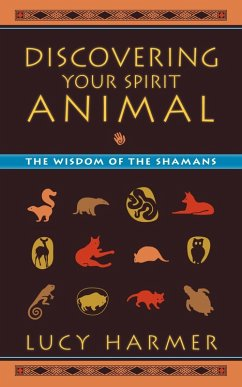 Discovering Your Spirit Animal (eBook, ePUB) - Harmer, Lucy