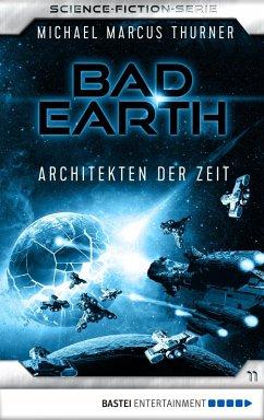 Architekten der Zeit / Bad Earth Bd.11 (eBook, ...