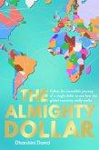 The Almighty Dollar (eBook, ePUB)