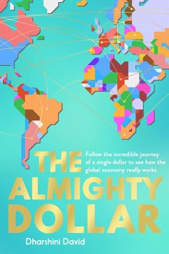 The Almighty Dollar (eBook, ePUB)