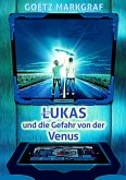 Lukas und die Gefahr von der Venus (eBook, ePUB)