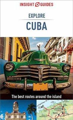Insight Guides Explore Cuba (Travel Guide eBook) (eBook, ePUB) - Guides, Insight