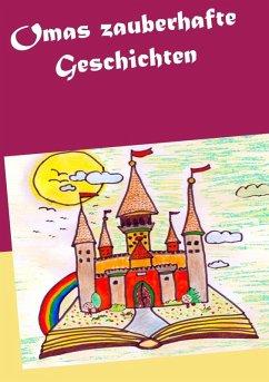 Omas zauberhafte Geschichten (eBook, ePUB)