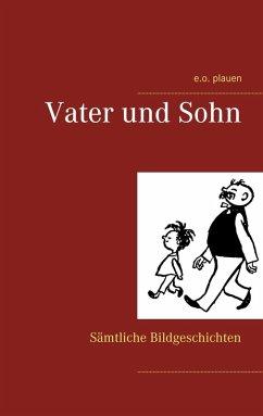 Vater und Sohn (eBook, ePUB)