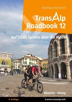 Transalp Roadbook 12: Transalp München - Verona (eBook, ePUB)
