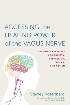 Accessing the Healing Power of the Vagus Nerve (eBook, ePUB) - Rosenbery, Stanley