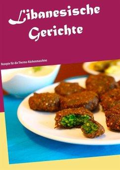 Libanesische Gerichte (eBook, ePUB)