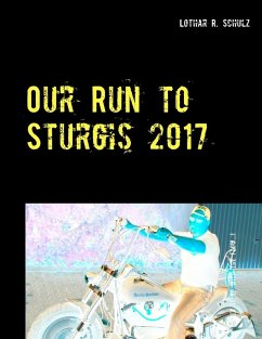 Our Run to Sturgis 2017 (eBook, ePUB)