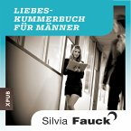 Das Liebeskummer-Buch für Männer (MP3-Download)