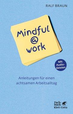 Mindful@work (eBook, PDF) - Braun, Ralf