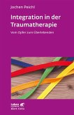 Integration in der Traumatherapie (eBook, ePUB)