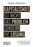 Kapitalismus ist nicht das Problem, sondern die Lösung (eBook, PDF)