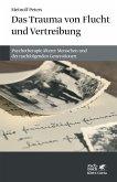 Das Trauma von Flucht und Vertreibung (eBook, ePUB)