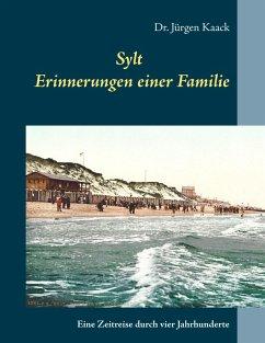Sylt - Erinnerungen einer Familie (eBook, ePUB)