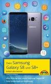 Dein Samsung Galaxy S8 und S8+ (eBook, ePUB)