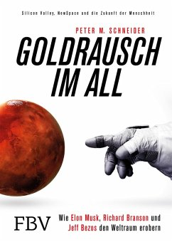 Goldrausch im All (eBook, ePUB) - Schneider, Peter M.