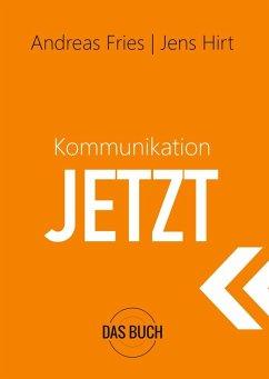 Kommunikation Jetzt (eBook, ePUB)