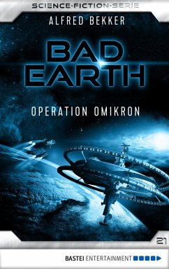 Operation Omikron / Bad Earth Bd.21 (eBook, ePUB)