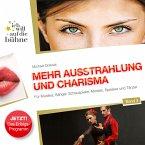 Ich will auf die Bühne - Band 3: Mehr Ausstrahlung und Charisma (MP3-Download)