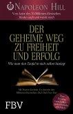 Der geheime Weg zu Freiheit und Erfolg (eBook, ePUB)