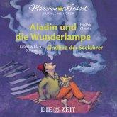 """Die ZEIT-Edition """"Märchen Klassik für kleine Hörer"""" - Aladin und die Wunderlampe und Sindbad der Seefahrer mit Musik von Frederic Chopin und Robert und Clara Schumann (MP3-Download)"""
