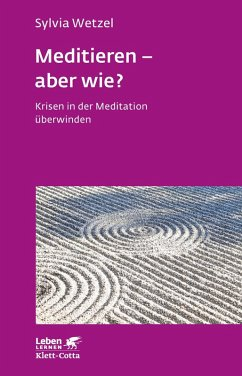 Meditieren - aber wie? (eBook, PDF) - Wetzel, Sylvia