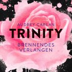 Brennendes Verlangen / Trinity Bd.5 (MP3-Download)