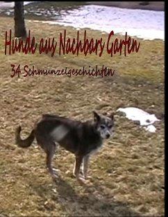 Hunde aus Nachbar's Garten